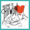 "Since the initiation of the ""Passport to Taiwan"" festival in 2002, it has become the..."